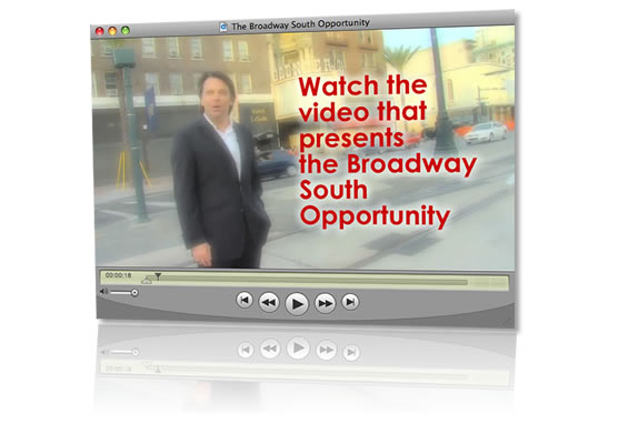 Click to watch the Broadway South Opportunity video